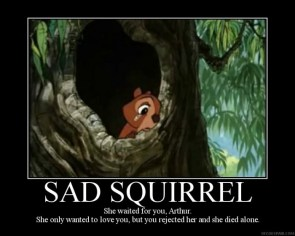 sad squirrel
