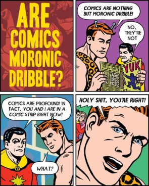 are comic moronic dribble