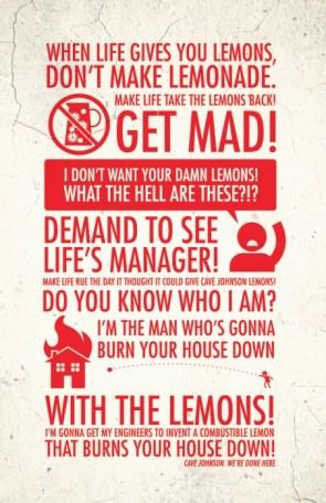 when life gives you lemons – DON'T MAKE LEMONADE