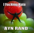 I fucking ate ayn rand