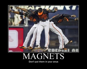 Magnets – dont put them in your anus