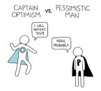 captain optimism vs pessimistic man