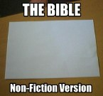 the bible – non-fiction version