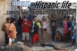 hispanic life – coming to a neighborhood near you