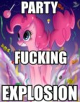 party fucking explosion
