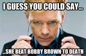 Beat Bobby Brown To Death