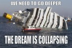 we need to go deeper – the dream is collapsing