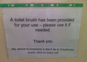 Do not use the toilet brush