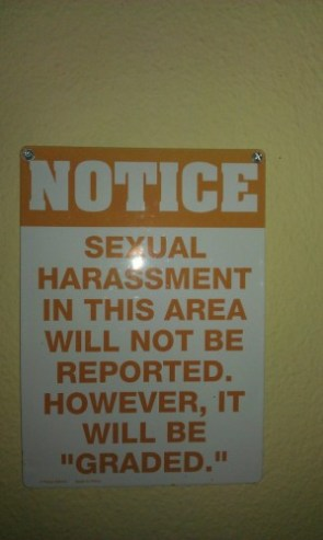 sexual harassment in this area will not be reported