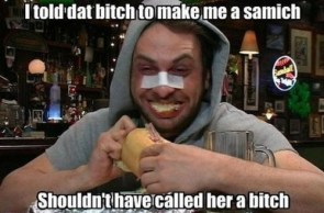 I told dat bitch to make me a smaich