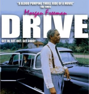 morgan freeman – drive