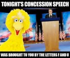 Consession speech brought to you by the letters F and U