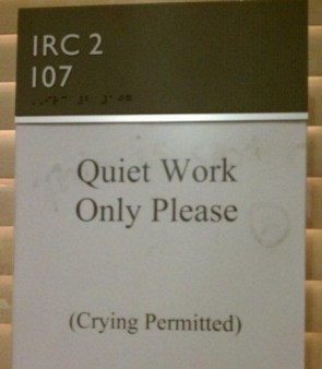 quiet work only please – crying permittted