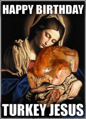 happy birthday turkey jesus