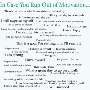 in case you run out of motivation