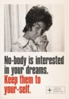 no-body is interested in your dreams – keep them to yourself