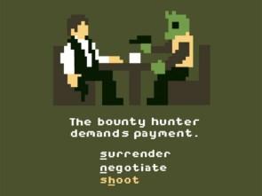 the bounty hunter demands payment