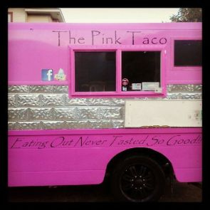 the pink taco – eating out never tasted so good