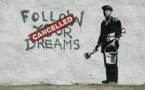 follow your dreams – canceled