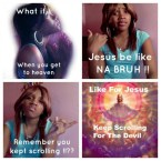 Jesus be like, NA BRUH