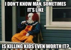 Killer clown – deep thoughts