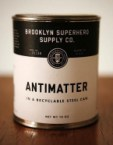 antimatter in a recyclable steel can
