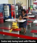 costco lady having lunch with pikachu