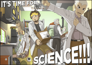 it's time for SCIENCE