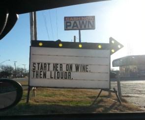 start her on wine, then liquor