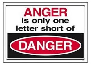 anger is only one letter short of danger