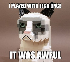 I played with lego once, it was awful