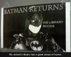 batman returns his library books