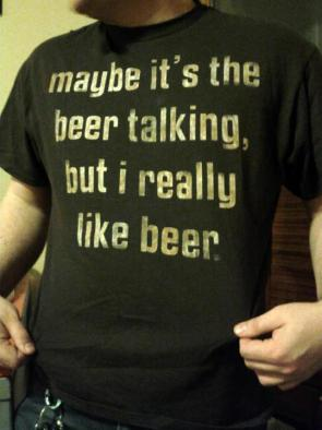 maybe it's the beer talking