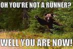 of you're not a runner – well you are now
