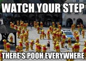 watch yoru step there's pooh everywhere