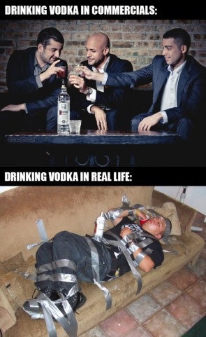 Drinking Vodka in commercials vs real life