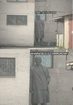 Wanna Build Communism