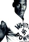 MJ white-power