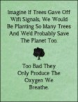 if trees gave off wifi signals