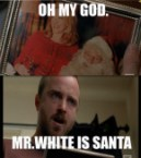 oh my god – mr white is santa