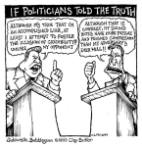 If politicians told the truth