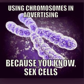 Using Chromosomes in Advertising