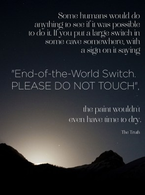 end of the world switch
