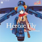 heroic lily