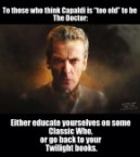 Capaldi is too old to be The Doctor