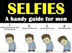 Selfies – a handy guide for men