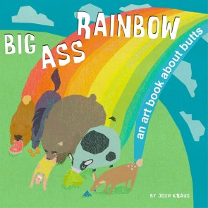 big ass rainbow