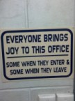 everyone brings joy to this office