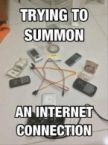 Trying to summon an internet connection