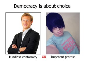 Democracy is about choice